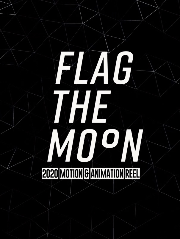 Flag the Moon Animation Reel 2020